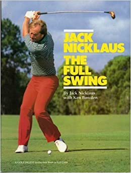 Book Jack Nicklaus: the Full Swing