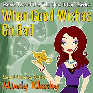 When Good Wishes Go Bad Audiobook