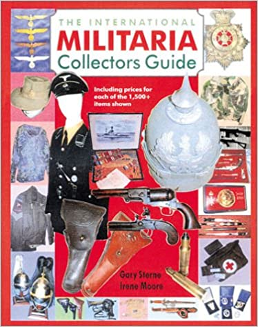 Book The International Militaria Collector's Guide (International Militaria Collector's: The Guide)