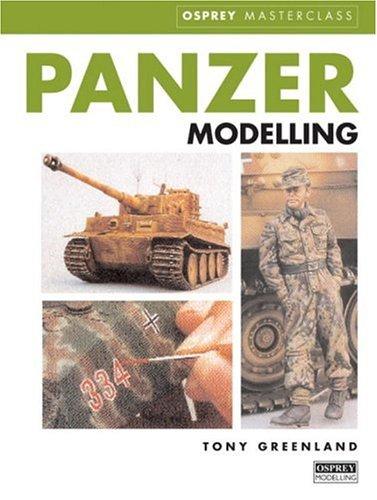 Download Tony Greenland's Panzer Modelling Masterclass pdf