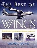 The Best of Wings, Walter J. Boyne, 1574883682