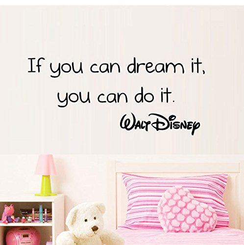 if you can dream it you can do it - 9