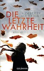 Die letzte Wahrheit: Roman (German Edition)