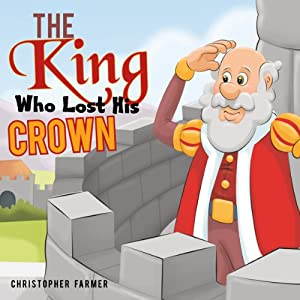 The King Who Lost His Crown Audiobook