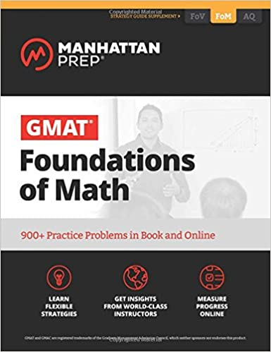 Gmat Foundations Of Math 900 Practice Problems In Book And Online