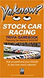 YaKnow? Stock Car Racing Trivia, Steve McCormick, 0976171643