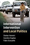 img - for International Intervention and Local Politics: Fragmented States and the Politics of Scale book / textbook / text book