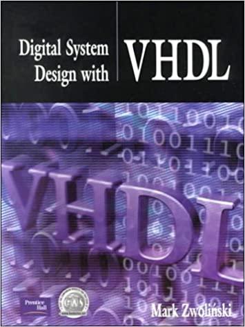 Digital System Design With Vhdl Mark Zwolinski Pdf
