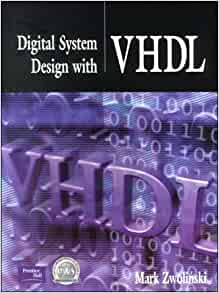 mark zwolinski digital system design with vhdl pdf