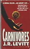 Carnivores, J. R. Levitt, 0451168453