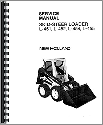 New Holland L455 Skid Steer Service Manual: Amazon.ca: Tools & Home on