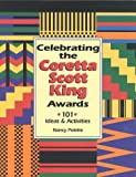 Celebrating the Coretta Scott King Awards 9781579500559
