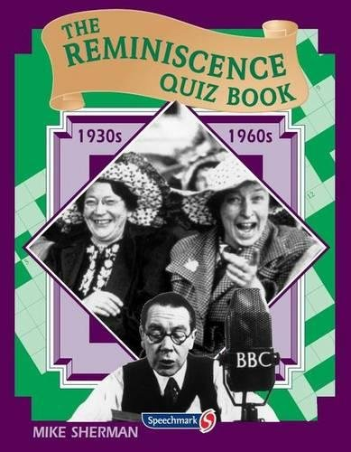 The Reminiscence Quiz Book: 1930's - 1960's
