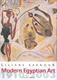 Modern Egyptian Art, 1910-2003, Liliane Karnouk, 9774248597