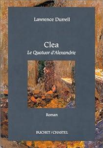 Le quatuor d'Alexandrie, tome 4 : Clea par Durrell