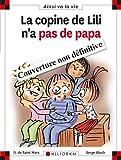 """Afficher """"La Copine de Lili n'a pas de papa"""""""