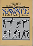 Boxe Francaise Savate, Philip Reed and Richard Muggeridge, 0901764744