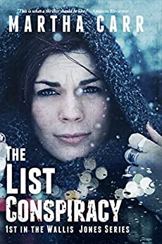The List Conspiracy (Wallis Jones Series Book 1) by [Carr, Martha]