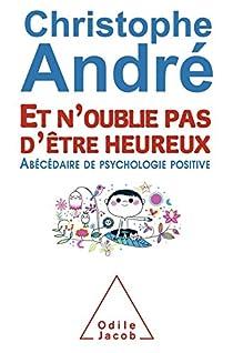 Et n'oublie pas d'être heureux par André