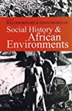 img - for Social History and African Environments (Social History of Africa) book / textbook / text book
