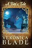 A Bite's Tale, Veronica Blade, 0979886961