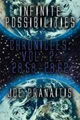 Infinite Possibilities: Chronicles Vol. 2: 2858-2862 Paperback