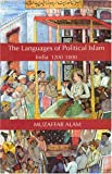 The Languages of Political Islam: India 1200-1800
