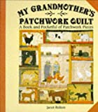 img - for My Grandmother's Patchwork Quilt book / textbook / text book