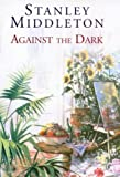 img - for Against the Dark book / textbook / text book