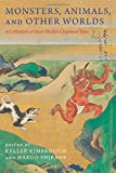 #6: Monsters, Animals, and Other Worlds: A Collection of Short Medieval Japanese Tales (Translations from the Asian Classics)
