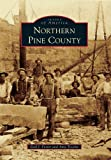 img - for Northern Pine County (Images of America Series) book / textbook / text book
