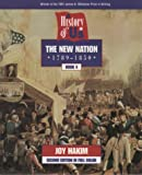 The New Nation (1789-1850), Joy Hakim, 0195127579