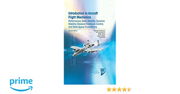 Introduction to aircraft flight mechanics performance static introduction to aircraft flight mechanics performance static stability dynamic stability classical feedback control and state space foundations aiaa fandeluxe Choice Image