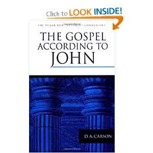 The Gospel according to John (Pillar New Testament Commentary) D. A. Carson