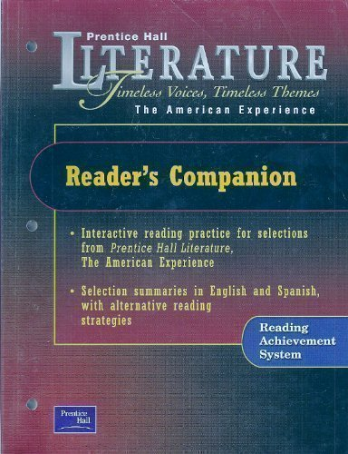 PRENTICE HALL LITERATURE TIMELESS VOICES TIMELESS THEMES 7TH EDITION    READER'S COMPANION GRADE 11 2002C