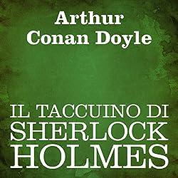 Il taccuino di Sherlock Holmes [The Case-Book of Sherlock Holmes]