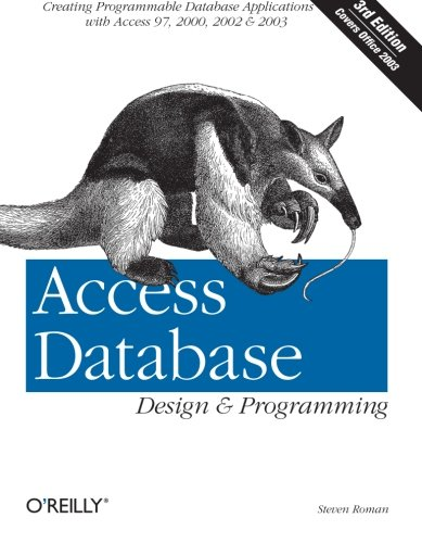 Access Database Design & Programming (3rd Edition) by Brand: O'Reilly Media