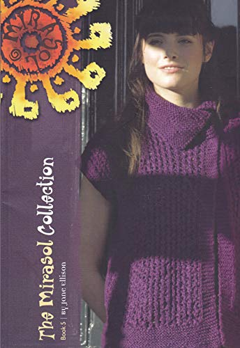 Knitting Fever The Mirasol Collection by Jane Ellison Book 5 ()