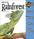 Life in a Rain Forest, Kathryn Senior, 0516253158