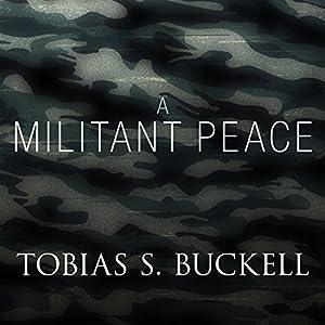 A Militant Peace Audiobook