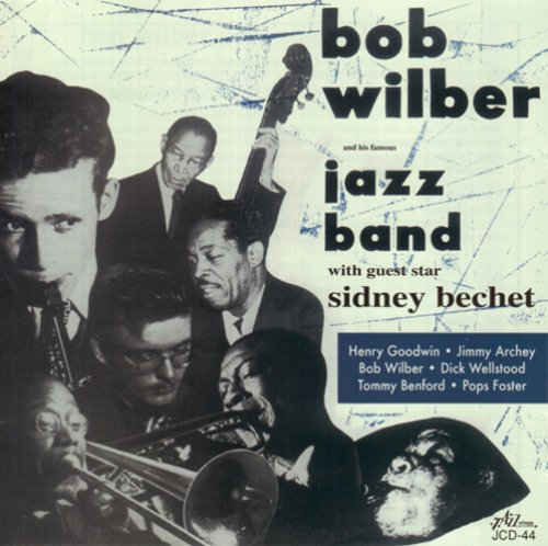 Bob Wilber And His Famous Jazz Band