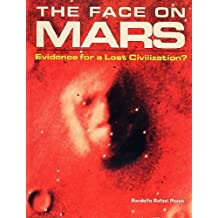The Face on Mars: Evidence for a Lost Civilization
