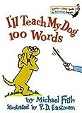 I'll Teach My Dog 100 Words, P. D. Eastman, 0394826922