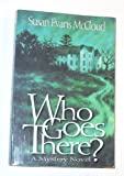 Who Goes There?, Susan Evans McCloud, 0884949737