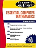 Schaum's Outline of Essential Computer Mathematics (Schaums' Outline Series)