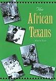 The African Texans, Alwyn Barr, 1585443212