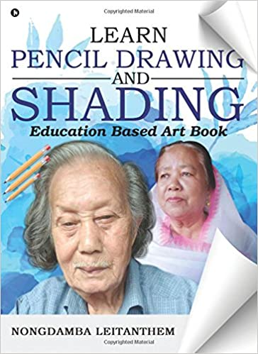 Buy learn pencil drawing shading education based art book book online at low prices in india learn pencil drawing shading education based art book