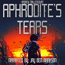 Aphrodite's Tears: The Fixer Audiobook by Andrew Vaillencourt Narrated by Jay Ben Markson