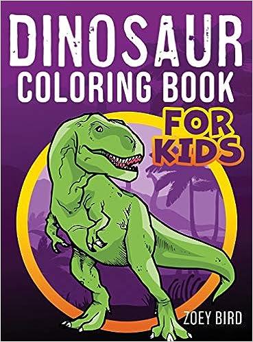 Dinosaur Coloring Book For Kids Amazon De Bird Zoey Fremdsprachige Bucher
