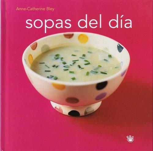 Sopas del día (Soups: With Friends)